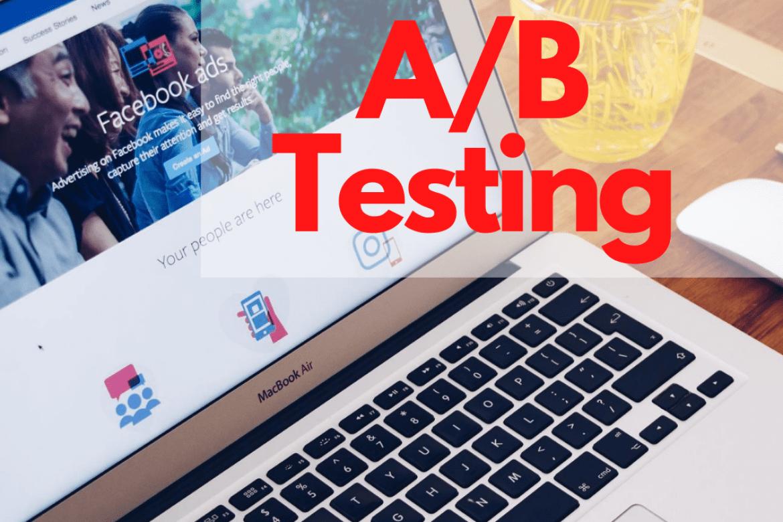 A/B Testing Social Media Ads: 3 Things to Test