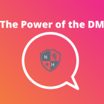 The Power of Direct Messaging (DMs)