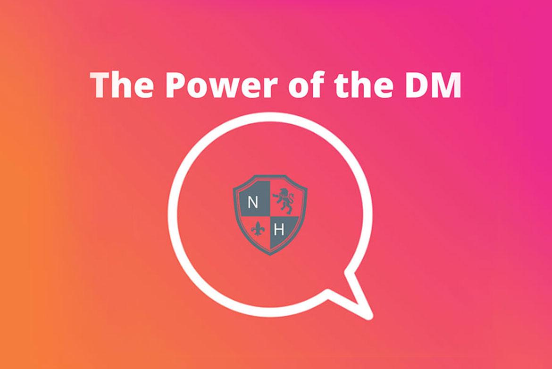 The Power of DMing on Social Media